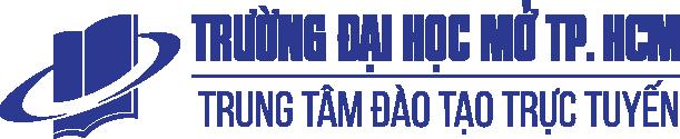 Trung tâm Đào tạo trực tuyến - Trường Đại học Mở Thành phố Hồ Chí Minh